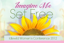 """""""Imagine Me..Set FREE!"""" / Redeemed, Restored, Renewed...Set Free"""" ...A Woman's Conference as Unique as YOU!"""