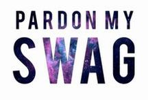 "Swagg & Style / SWAGG means ""Style, coolness, confidence"""