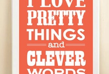 Words~Are~Sweet~For~The~Soul / A Way Of Life / by Lesley Sinclair