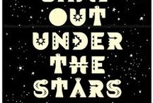 Under The Stars / Let's Camp!