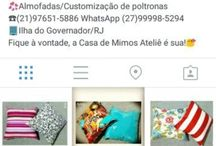 Casa de Mimos Ateliê / Artesanato, costuras, ideias, almofadas, customização de poltronas... / by Mundo de Ideias/Elaine Lucas