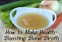 !!Food ~ Bone Broths & Gelatin / All about the benefits of gelatin in your diet and what to do with it to make it fun.