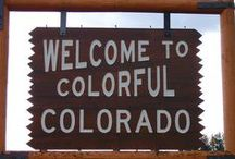 All things Colorado / Places in Colorado / by Cynthia Pitts