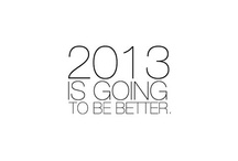 2013 / Goals, dreams and drive for 2013 / by faithienic