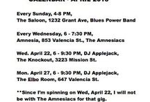 Gigs Calendar - Current - SF / Calendar of all my live gigs and DJ gigs, mostly San Francisco, CA / by Applejack Walroth