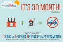 3D - Drunk and Drugged Driving Month