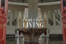 BON CHIC LIVING / by BCBGMAXAZRIA