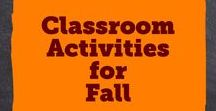 Classroom Activities for Fall / Fun autumn activities for teachers to use in the classroom!