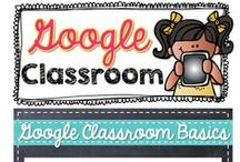 Google in the Classroom / Technology ideas for the classroom