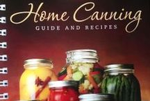 Things for Canning / Some items, tips, and recipes to get you started canning!