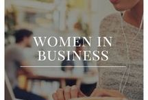 Women in Business / Entrepreneurship, blogging and business tips