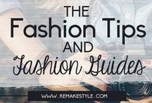 The Fashion Tips and Guides / A collection of fashion tips and fashion guides for girls, and women from fashion blogger, lifestyle blogger and bloggers around the world.
