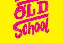 oldschool!