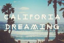 CALIFORNIA DREAMING / by Jennifer Clark