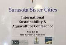 International Sustainability & Aquaculture Conference / A 3-day conference that featured 21 experts (including six Sarasota's Sister Cities from China, France, Israel, Italy,  Mexico & Scotland) at the University of South Florida Sarasota-Manatee Selby Auditorium Nov. 13-15, 2013.    View details & presentations at: http://sustainablesarasota.us / by Sister Cities Association of Sarasota