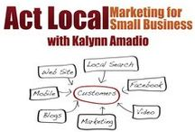 ACT LOCAL Marketing Podcast / Each week, ACT LOCAL Marketing for Small Business podcast guides small business entrepreneurs through building a bridge between traditional direct local marketing channels and the more complex world of digital marketing for small business.  / by Kalynn Amadio | The Boomer Gal