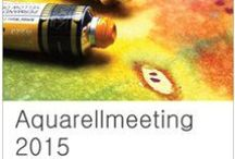 Aquarellmeeting / Ausschreibung, Kunstwettbewerb, Aquarell