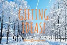 Holiday Gift Ideas / Explore some great ideas for your loved ones this Holiday Season!  Also listed in our Holiday Shopping Guide!