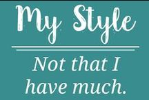 My Style / by Penning Hope