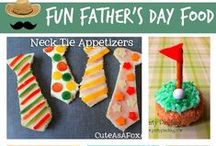 Father's Day / Father's Day Fun Food, Crafts and Inspiration