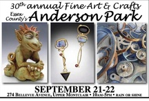 Fine Art and Crafts at Anderson Park 2013 / On Saturday and Sunday, September 21-22, shoppers can go to the mall or buy on the internet, but they will not find the talented and unique artisans who help transform Anderson Park in Upper Montclair into a Fine Art and Fine Craft Gallery. The 30th annual Fine Art and Crafts at Anderson Park, a juried show, is scheduled rain or shine, from 10am-5pm. Visit www.rosesquared.com for more info & directions.