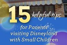 All About Disneyland / Essential information for parents who are planning a trip to Disneyland with the kiddos!