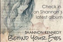 Shannon Kennedy Discography and Other Musical Things / by Shannon Kennedy