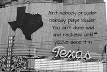 Texas, baby / by Shannon Reel