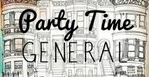 Party Time - General