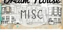 Dream House Misc
