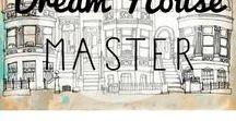 Dream House Master