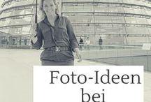 Fotografie-Tipps / Fotografie Tipps für Reisen, im Urlaub oder im Alltag zu Hause