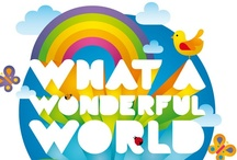 FUN STUFF - What A Wonderful World