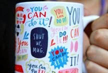 I Like Big Mugs... / by Kristi Hendrickson-Fitzgerald