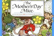 Mother's Day / Books to celebrate mothers.