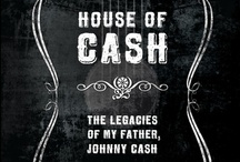 House of Cash: The Legacies of my Father, Johnny Cash / by John Carter Cash -  http://www.insighteditions.com/House-Cash-Legacies-Father-Johnny/dp/1608870286