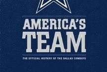 America's Team: The Official History of the Dallas Cowboys / (Book and iPad app) - http://insighteditionscreative.com/titles/americas-team-enhanced-ebook/# / by Insight Editions
