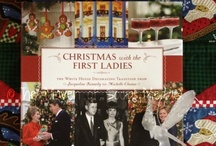 Christmas with the First Ladies / The White House Decorating Traditions from Jacqueline Kennedy to Michelle Obama - http://www.insighteditions.com/Christmas-First-Ladies-Coleen-Christian/dp/1608870464 / by Insight Editions