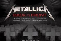 Metallica / Highlighting the masters of metal in anticipation of their new book, Metallica: Back to the Front