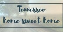 ::TENNESSEE : HOME SWEET HOME:: / Amazing photos, tips and inspiration for my home state : Tennessee.