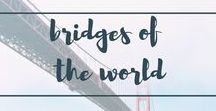 ::BRIDGES OF THE WORLD::