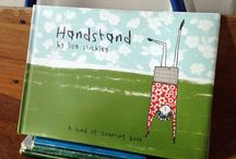 #handstandbook / An inspirational board about my new book Handstand!   'Handstands aren't easy. Just ask Edith. From standing on her hands for one second on Monday, she eventually does seven in a row on Sunday. But in between, she's put off by worms, bees and a cheeky bird.  Count along with Edith as she learns that practice makes perfect'  Handstand, a kind of counting book. Published by Pavilion Books 2016.