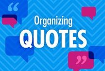Organizing Quotes / Quotes and thoughts on home organizing, time management, productivity, and general organization. See more at http://www.alejandra.tv/quotes / by Alejandra Costello | Home Organizing Tips, Ideas, Videos, & Best Products