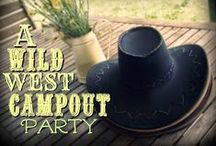 Boys *Wild West* Camping Party / Wild west campout party ideas