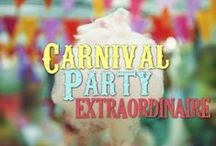 Carnival Party / Carnival birthday party ideas