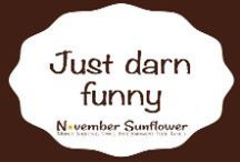 JUST DARN FUNNY / Funny quotes, funny memes, funny photos, and more, can be found here. I see a lot of funny stuff around the Internet!