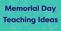 Memorial Day Teaching Ideas / Lesson plans, worksheets, and activities for teaching students about Memorial Day.