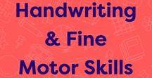 Handwriting & Fine Motor Skills / Fine motor skills activities and handwriting practice