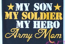 Military Mom / For my Army Son / by Amy B. Stoecklein