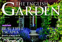 The English Garden / The English Garden magazine features beautiful gardens from all over the UK - big and small, town and country - though brilliant photography and writing, all backed up with practical tips from the gardener themselves. It's also packed with plants, design, expert advice, wildlife, cookery and much, much more. It's a real treat for anyone who longs for greenfingers! To find out more, go to www.theenglishgarden.co.uk